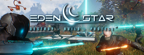 Eden Star :: Destroy - Build - Protect ®