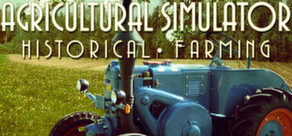 Agricultural Simulator: Historical Farming cover art