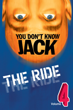 YOU DON'T KNOW JACK Vol. 4 The Ride poster image on Steam Backlog