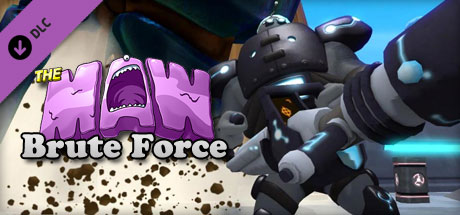 The Maw: Brute Force