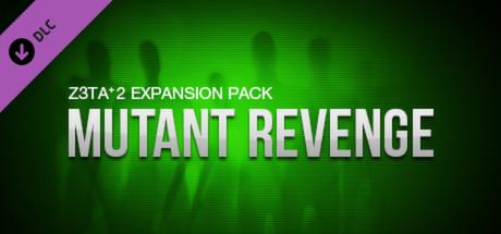 Z3TA+2 - Cakewalk Mutant Revenge Pack