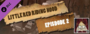 Episode 2 - Little Red Riding Hood