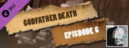 Episode 6 - Godfather Death