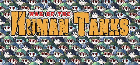 Save 75% on War of the Human Tanks on Steam