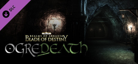 Realms of Arkania: Blade of Destiny - Ogredeath DLC