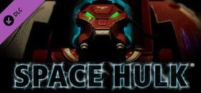 Space Hulk - Behemoth Skin DLC