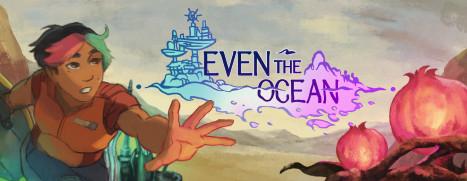 Even the Ocean - 恒远之海