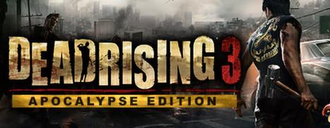 Dead Rising 3 Apocalypse Edition - 丧尸围城 3