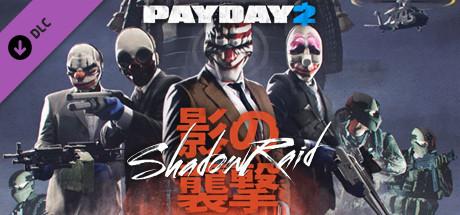 PAYDAY 2: The Shadow Raid Heist