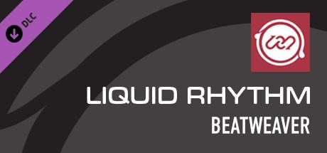 Liquid Rhythm BeatWeaver