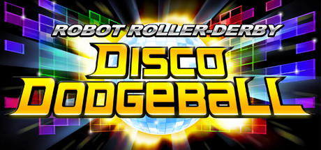 Robot Roller-Derby Disco Dodgeball Steam Game