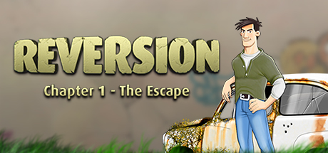 Reversion - The Escape (1st Chapter)