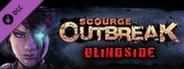 Scourge: Outbreak - Blindside