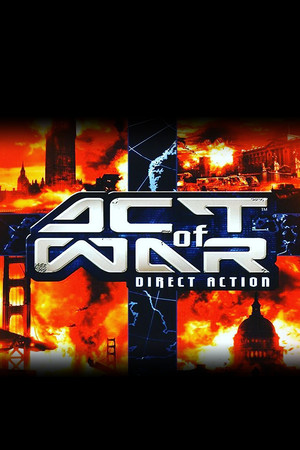 Act of War: Direct Action poster image on Steam Backlog
