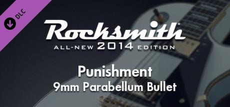 "Rocksmith® 2014 – 9mm Parabellum Bullet - ""Punishment"""