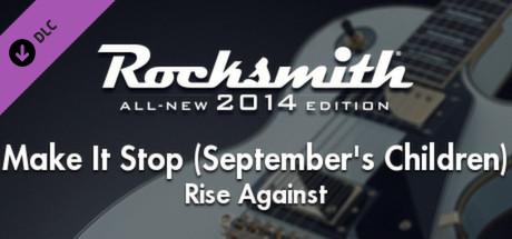 """Rocksmith® 2014 – Rise Against – """"Make It Stop Septembers Children"""""""