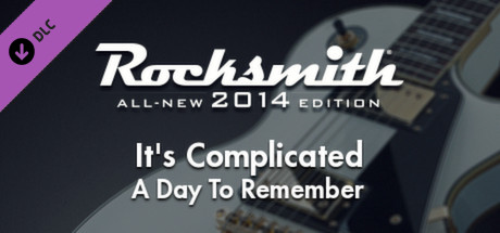 """Rocksmith® 2014 – A Day To Remember – """"It's Complicated"""""""
