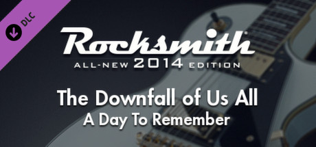 """Rocksmith® 2014 – A Day To Remember – """"The Downfall of Us All"""""""