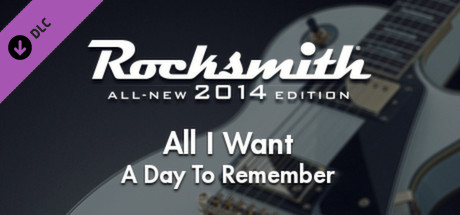"""Rocksmith® 2014 – A Day To Remember – """"All I Want"""""""