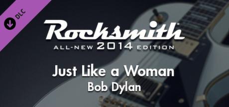 "Rocksmith® 2014 – Bob Dylan - ""Just Like a Woman"""