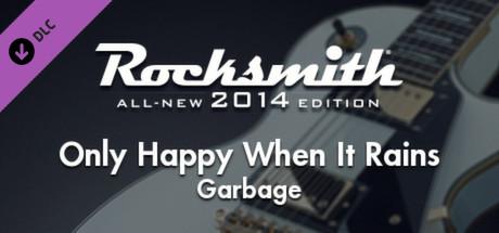 "Rocksmith® 2014 – Garbage – ""Only Happy When It Rains"""