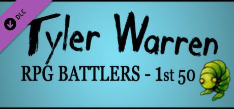 RPG Maker: Tyler Warren First 50 Battler Pack