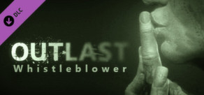 Outlast: Whistleblower DLC cover art