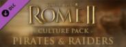 Total War: ROME II - Pirates & Raiders
