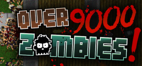 Over 9000 Zombies! Steam Game