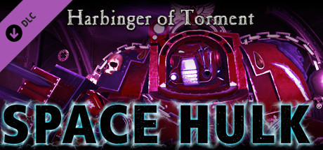 Space Hulk - Harbinger of Torment Campaign