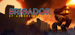 Brigador: Up-Armored Edition cover art