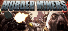 Murder Miners cover art
