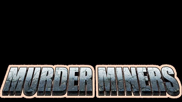 Murder Miners - Steam Backlog