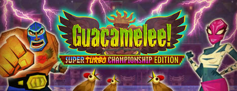 Guacamelee! Super Turbo Championship Edition - 墨西哥大乱斗!超级冠军版