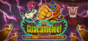Guacamelee! Super Turbo Championship Edition cover art