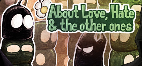 Game Banner About Love, Hate and the other ones