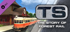 Train Simulator: The Story of Forest Rail Route Add-On
