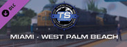 Train Simulator: Miami - West Palm Beach