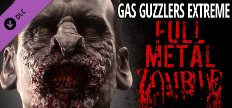 Gas Guzzlers Extreme: Full Metal Zombie