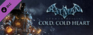 Batman™: Arkham Origins - Cold, Cold Heart