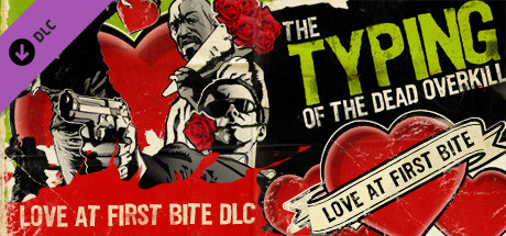 Typing of the Dead: Overkill - Love at First Bite DLC