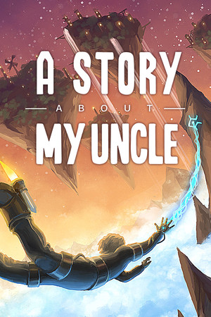 A Story About My Uncle poster image on Steam Backlog