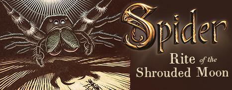 Spider: Rite of the Shrouded Moon - 蜘蛛: 暗月之秘