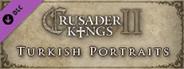 Crusader Kings II: Turkish Portraits