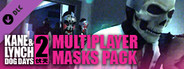 Kane and Lynch 2: Multiplayer Masks Pack DLC