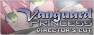 Vanguard Princess Director's Cut