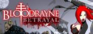 BloodRayne: Betrayal