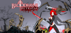 BloodRayne: Betrayal cover art