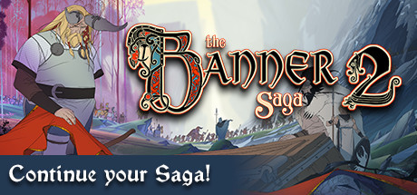 The Banner Saga 2 on Steam Backlog
