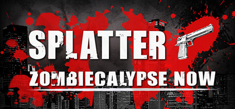 Splatter - Zombiecalypse Now